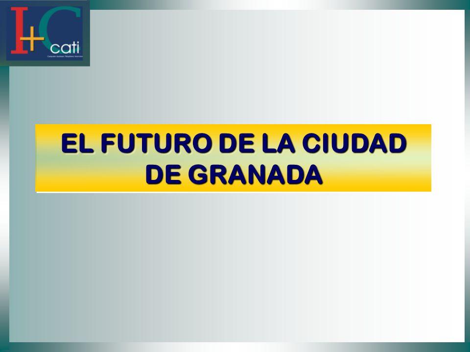 EL FUTURO DE LA CIUDAD DE GRANADA