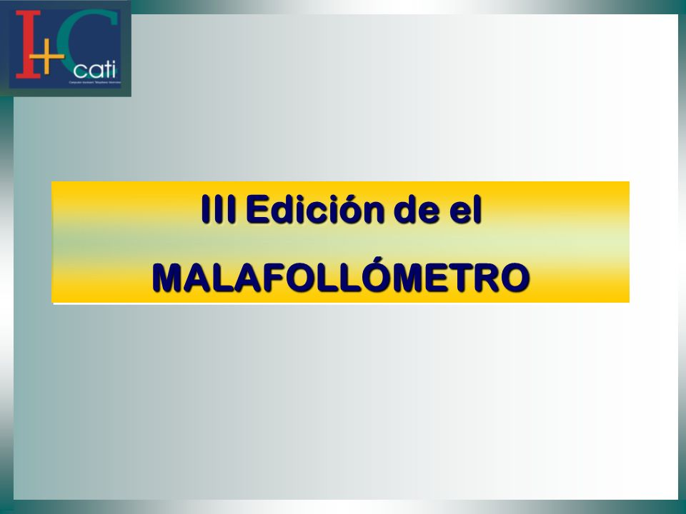 III Edición de el MALAFOLLÓMETRO