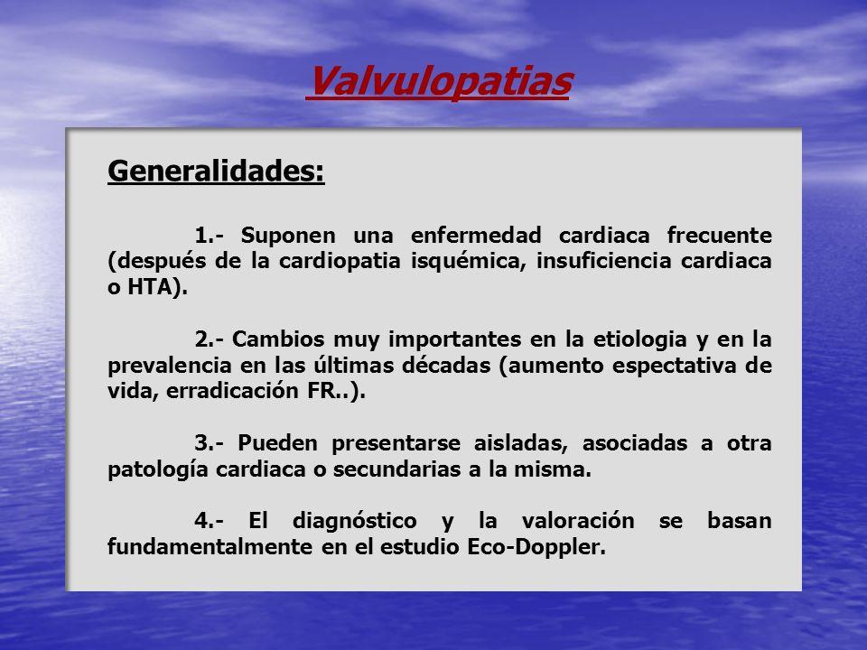 Valvulopatias Generalidades: