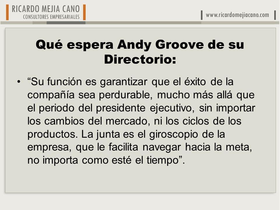 Qué espera Andy Groove de su Directorio: