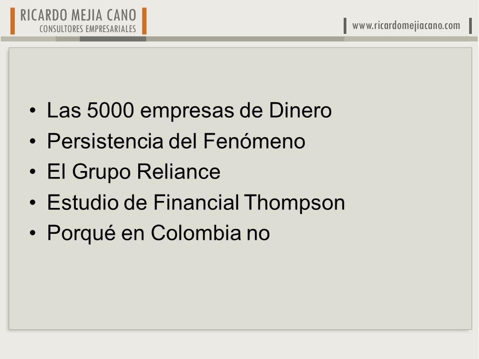 Las 5000 empresas de DineroPersistencia del Fenómeno. El Grupo Reliance. Estudio de Financial Thompson.