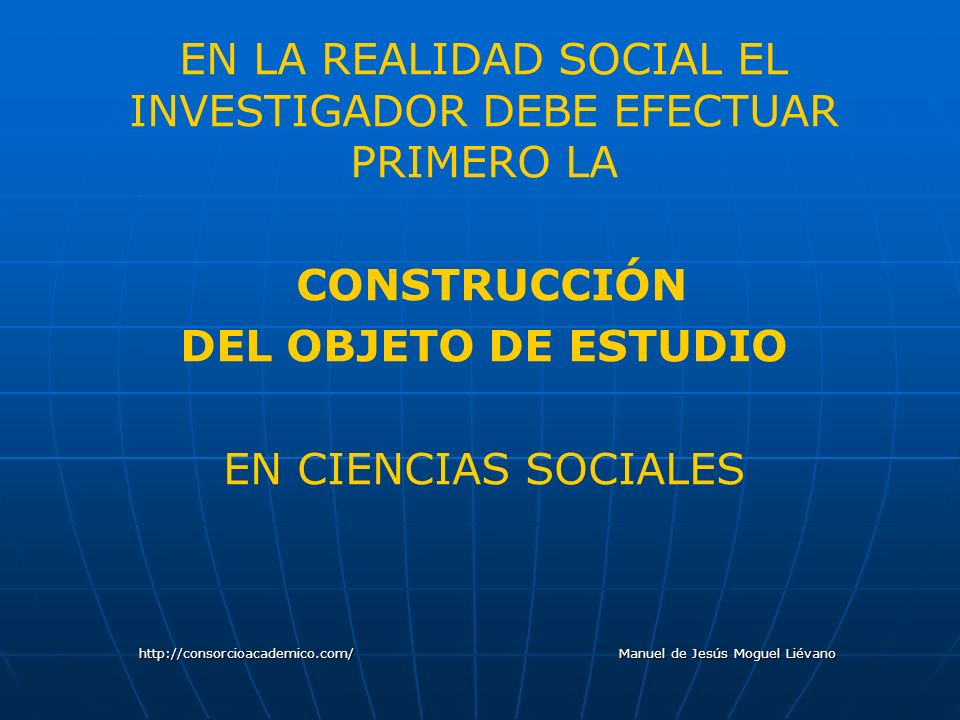 CONSTRUCCIÓN DEL OBJETO DE ESTUDIO