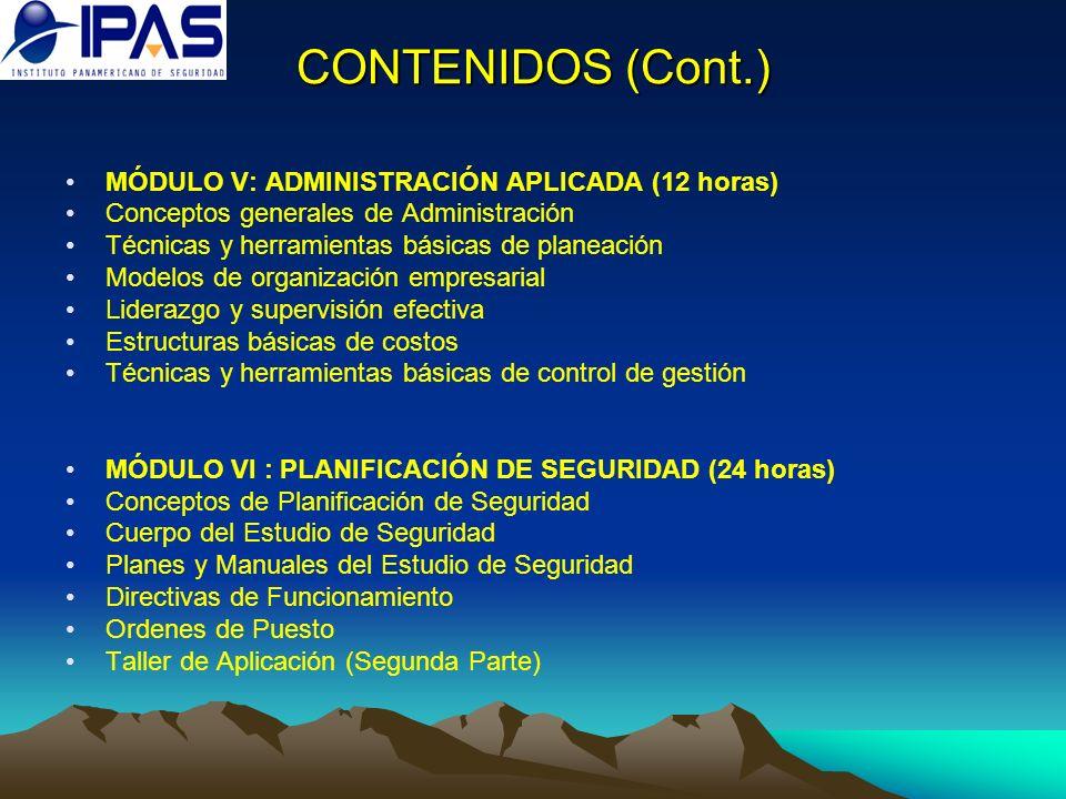 CONTENIDOS (Cont.) MÓDULO V: ADMINISTRACIÓN APLICADA (12 horas)