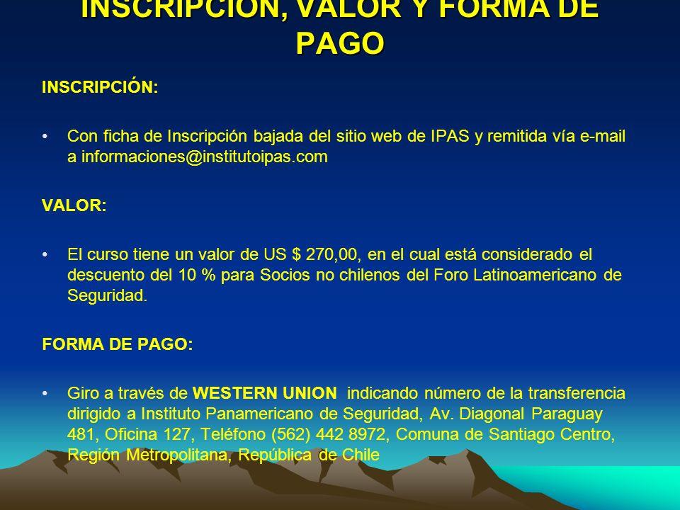 INSCRIPCIÓN, VALOR Y FORMA DE PAGO