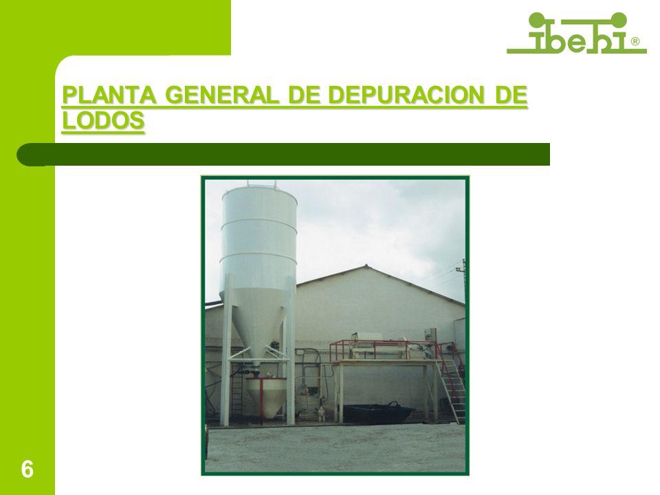 PLANTA GENERAL DE DEPURACION DE LODOS