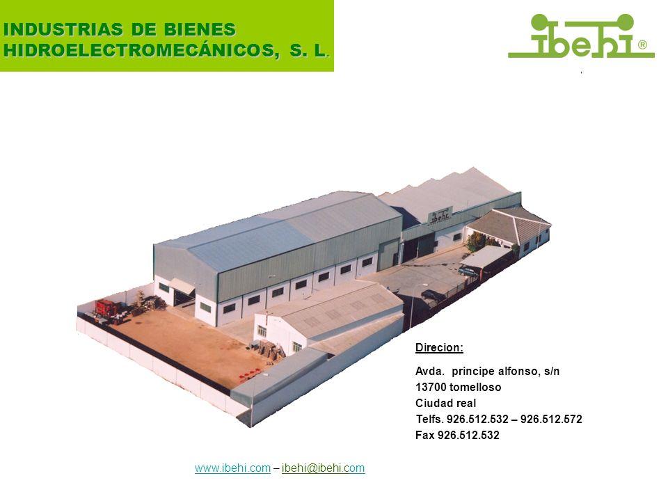 7 INDUSTRIAS DE BIENES HIDROELECTROMECÁNICOS, S. L. Direcion:
