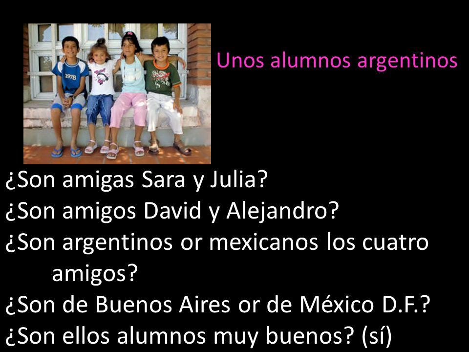 ¿Son amigas Sara y Julia ¿Son amigos David y Alejandro
