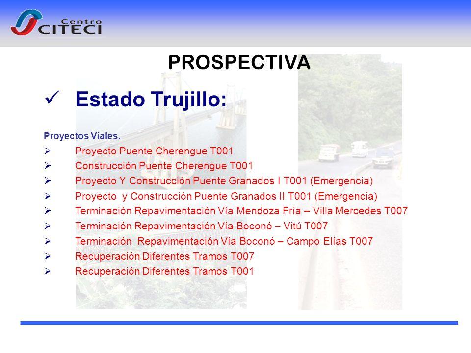 Estado Trujillo: PROSPECTIVA Proyecto Puente Cherengue T001