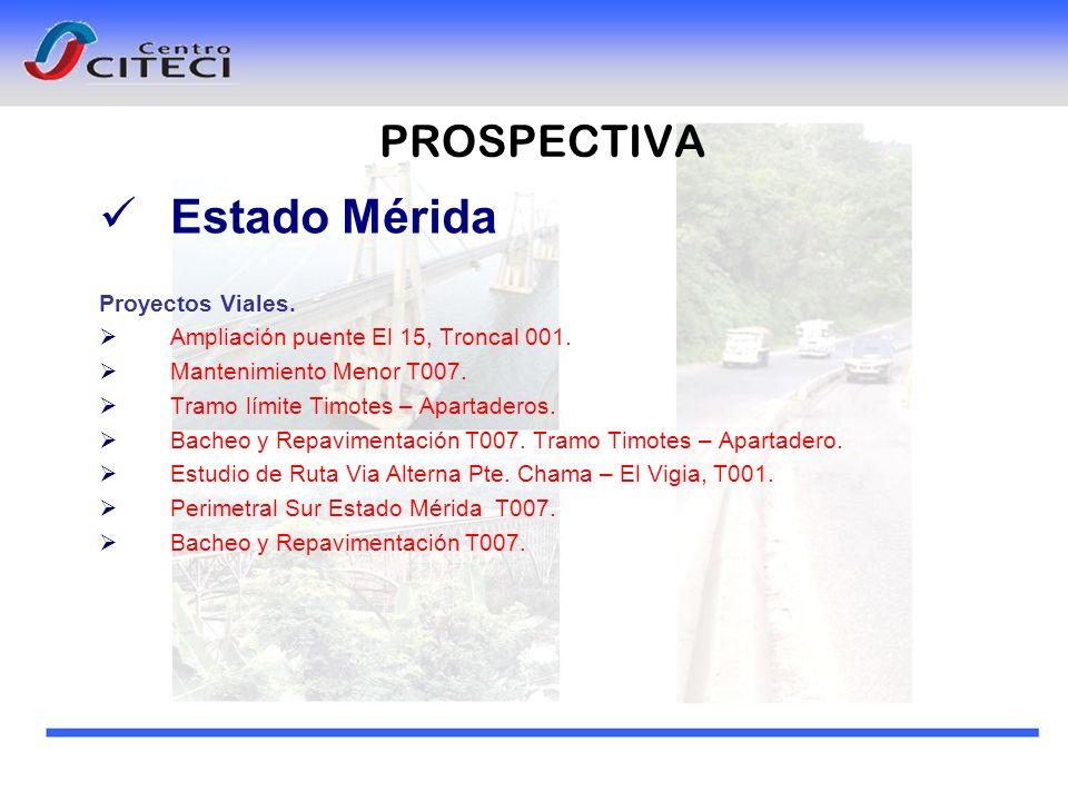 Estado Mérida PROSPECTIVA Proyectos Viales.