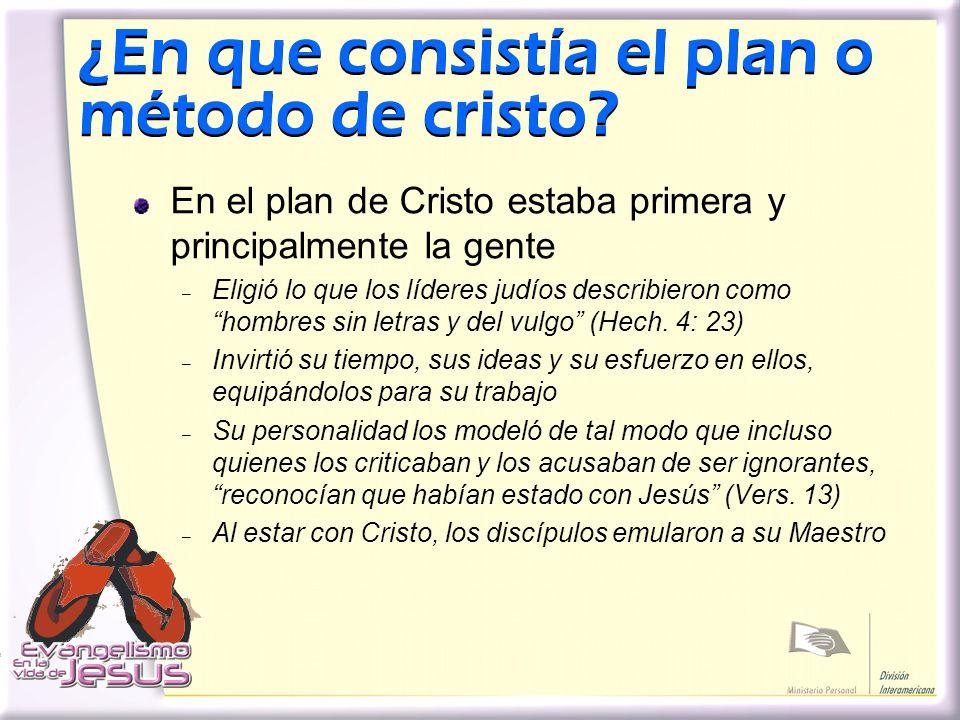 ¿En que consistía el plan o método de cristo