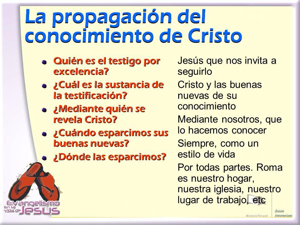 La propagación del conocimiento de Cristo