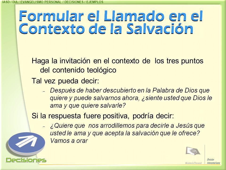 Formular el Llamado en el Contexto de la Salvación