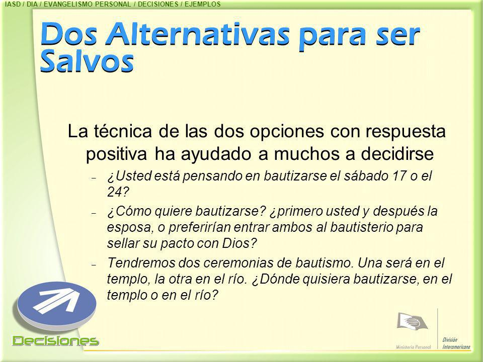Dos Alternativas para ser Salvos