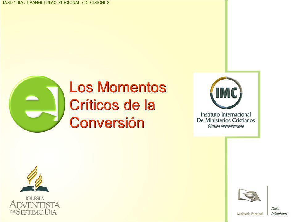 Los Momentos Críticos de la Conversión