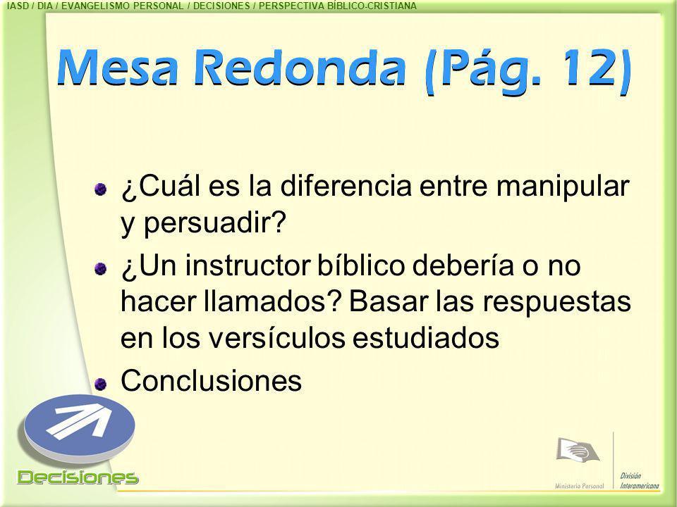 IASD / DIA / EVANGELISMO PERSONAL / DECISIONES / PERSPECTIVA BÍBLICO-CRISTIANA