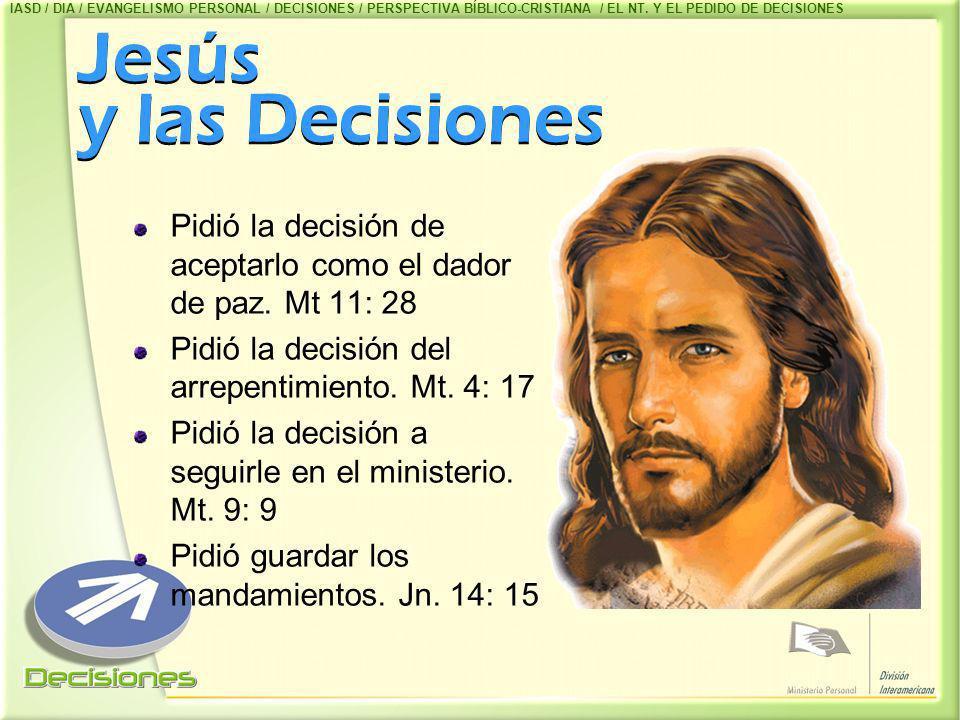 IASD / DIA / EVANGELISMO PERSONAL / DECISIONES / PERSPECTIVA BÍBLICO-CRISTIANA / EL NT. Y EL PEDIDO DE DECISIONES