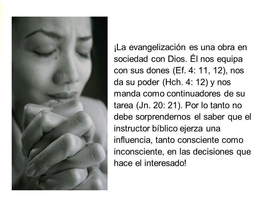 ¡La evangelización es una obra en sociedad con Dios