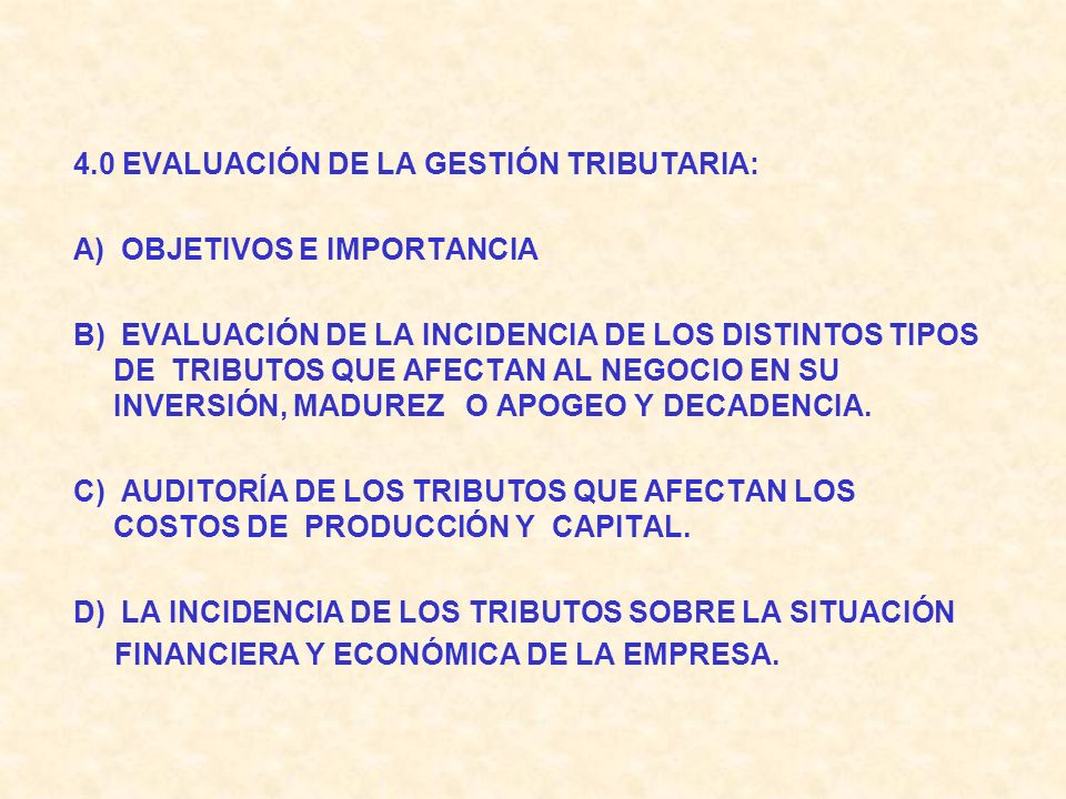 4.0 EVALUACIÓN DE LA GESTIÓN TRIBUTARIA: