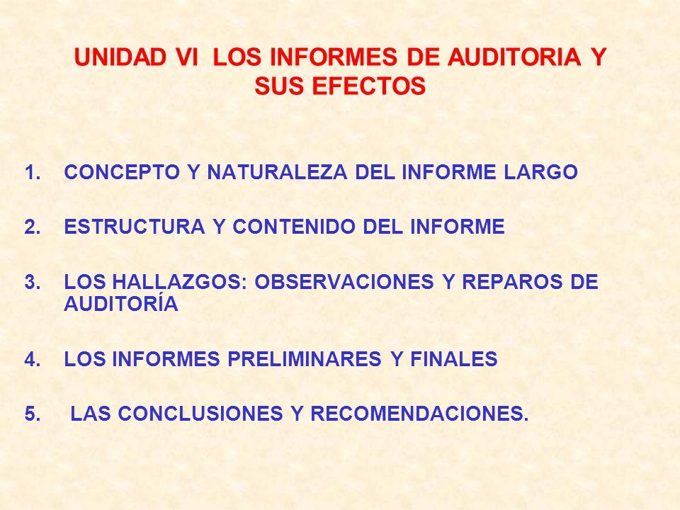 UNIDAD VI LOS INFORMES DE AUDITORIA Y SUS EFECTOS