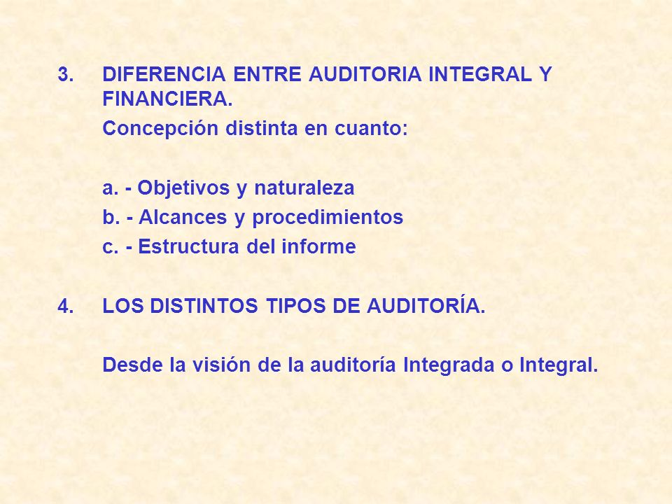 DIFERENCIA ENTRE AUDITORIA INTEGRAL Y FINANCIERA.