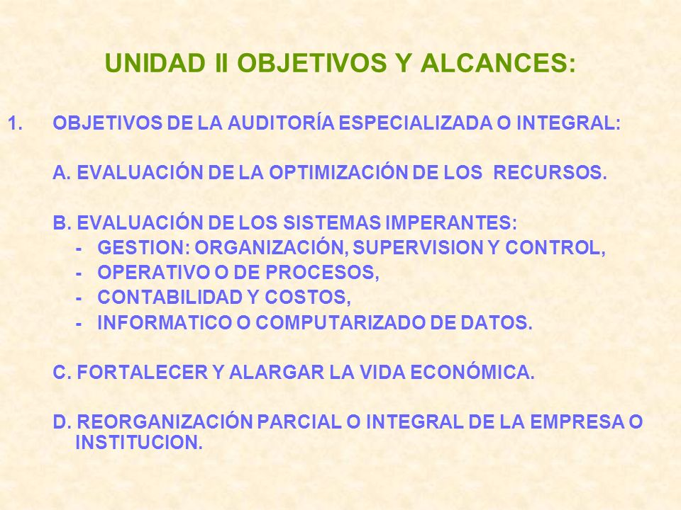 UNIDAD II OBJETIVOS Y ALCANCES: