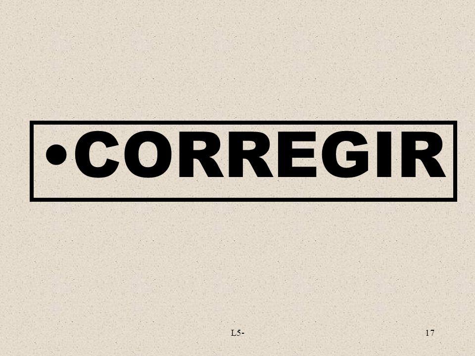 CORREGIR L5-
