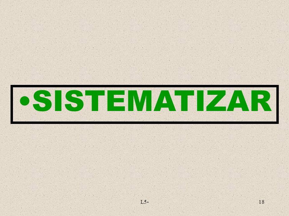 SISTEMATIZAR L5-