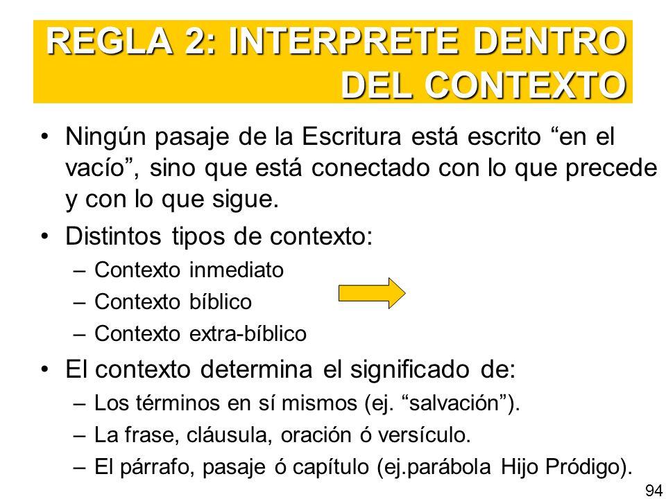 REGLA 2: INTERPRETE DENTRO DEL CONTEXTO