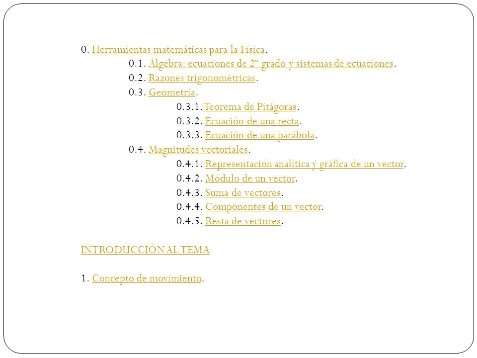 0. Herramientas matemáticas para la Física.