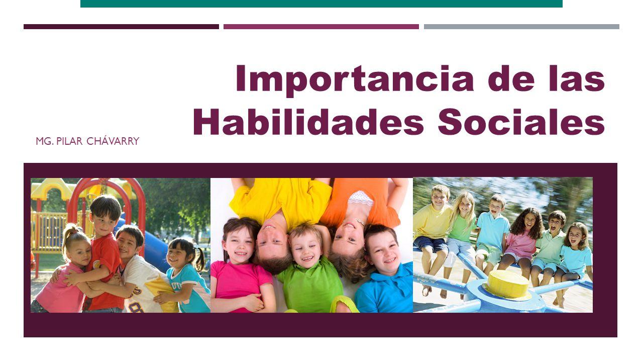 Importancia de las habilidades sociales ppt video online for Importancia de los viveros forestales