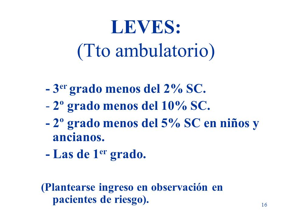 LEVES: (Tto ambulatorio)