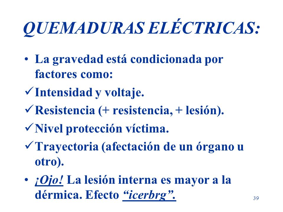 QUEMADURAS ELÉCTRICAS: