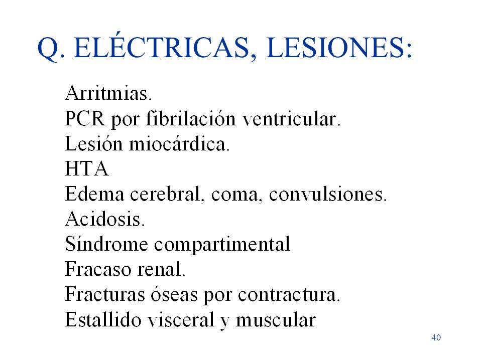 Q. ELÉCTRICAS, LESIONES: