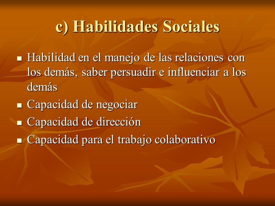c) Habilidades Sociales