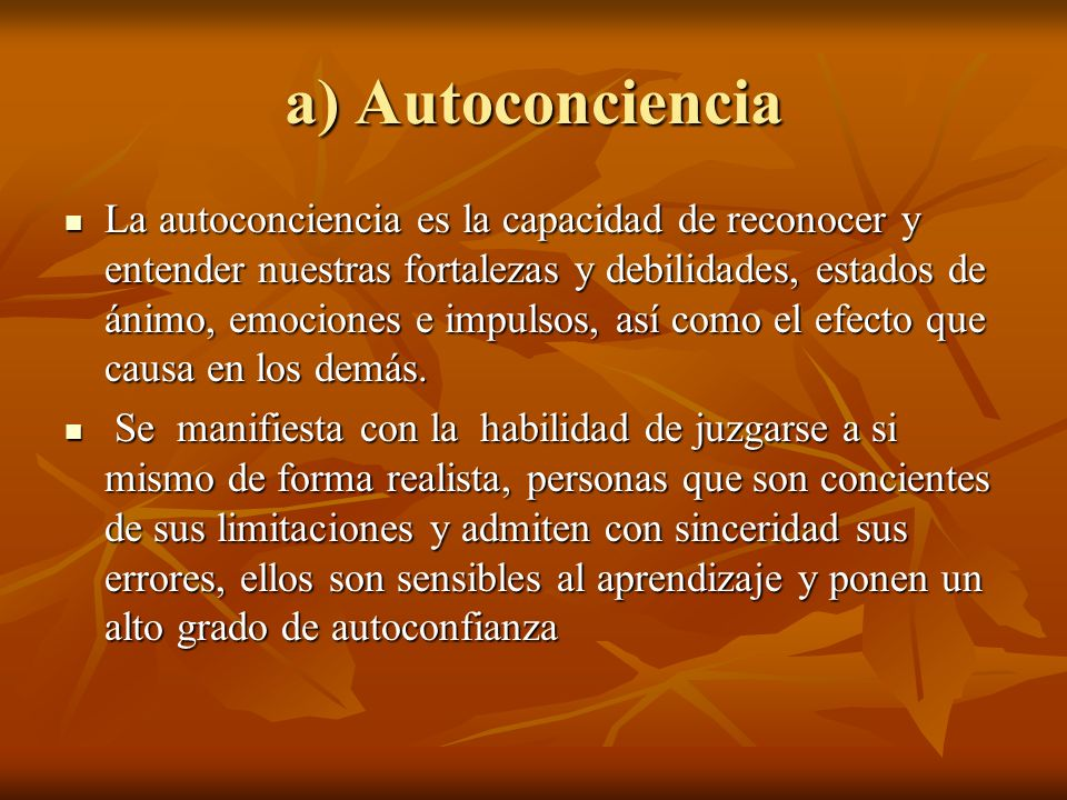 a) Autoconciencia