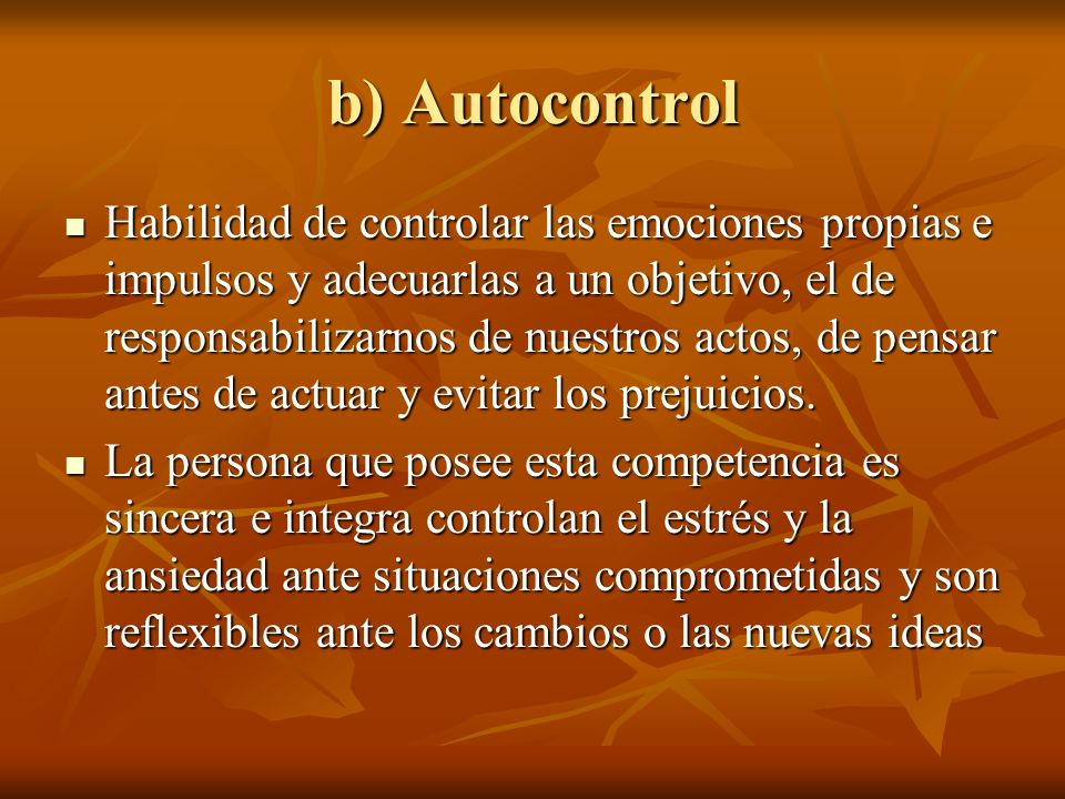 b) Autocontrol