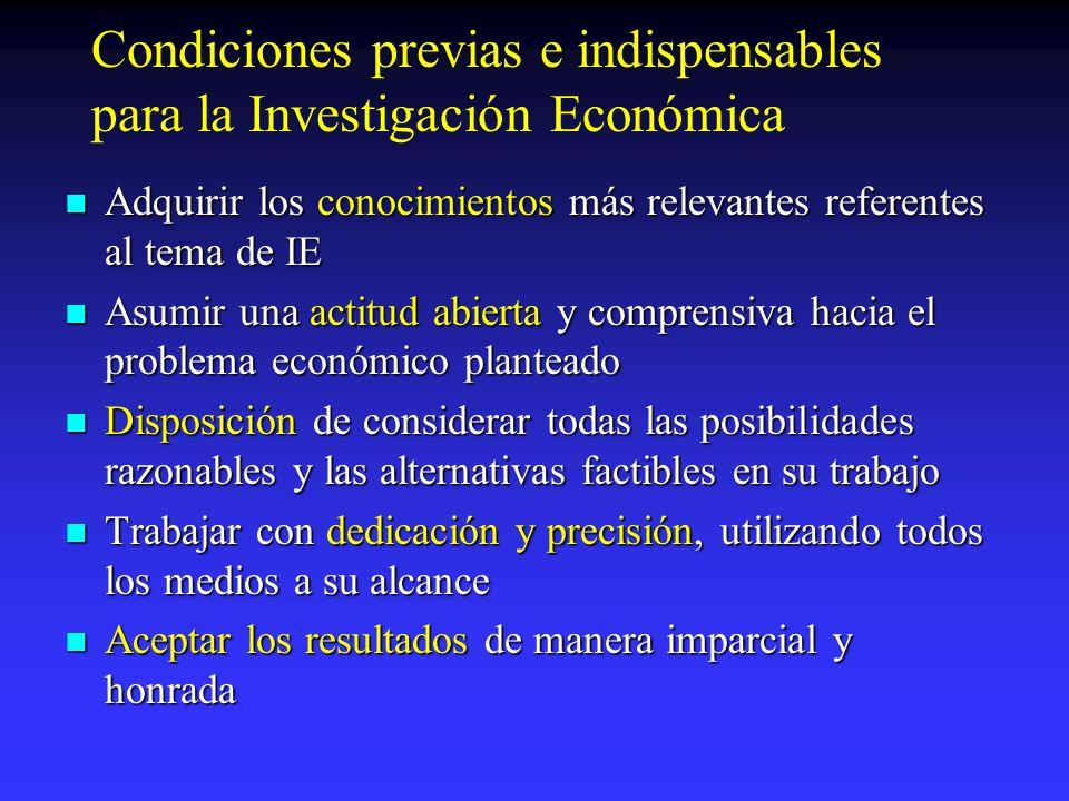 Condiciones previas e indispensables para la Investigación Económica