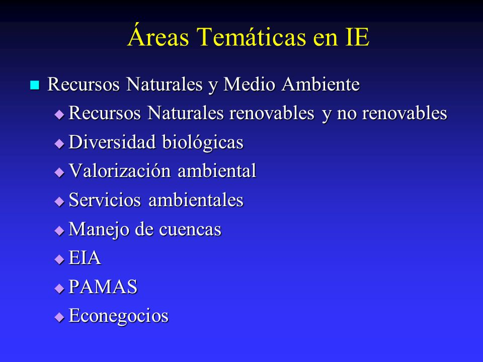 Áreas Temáticas en IE Recursos Naturales y Medio Ambiente