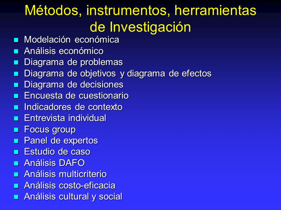 Métodos, instrumentos, herramientas de Investigación