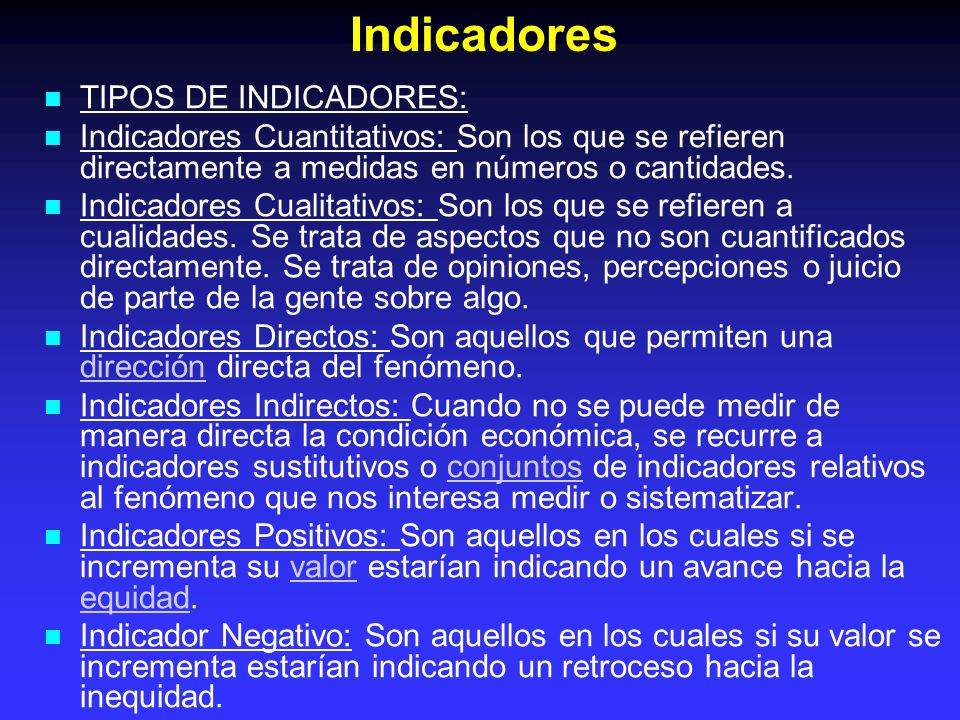 Indicadores TIPOS DE INDICADORES: