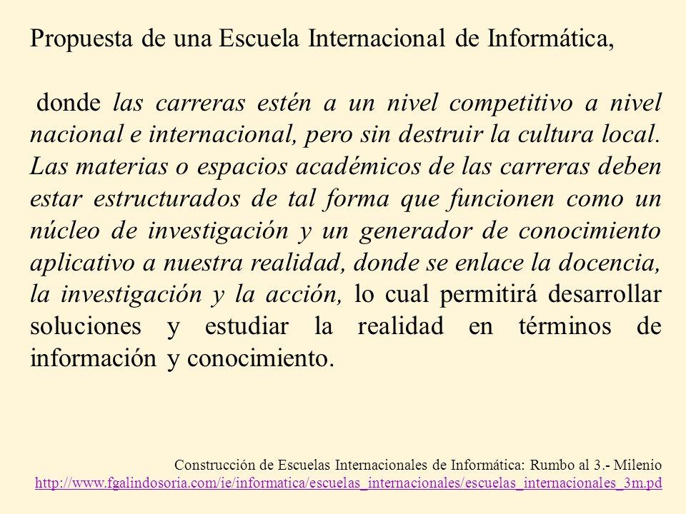 Propuesta de una Escuela Internacional de Informática,