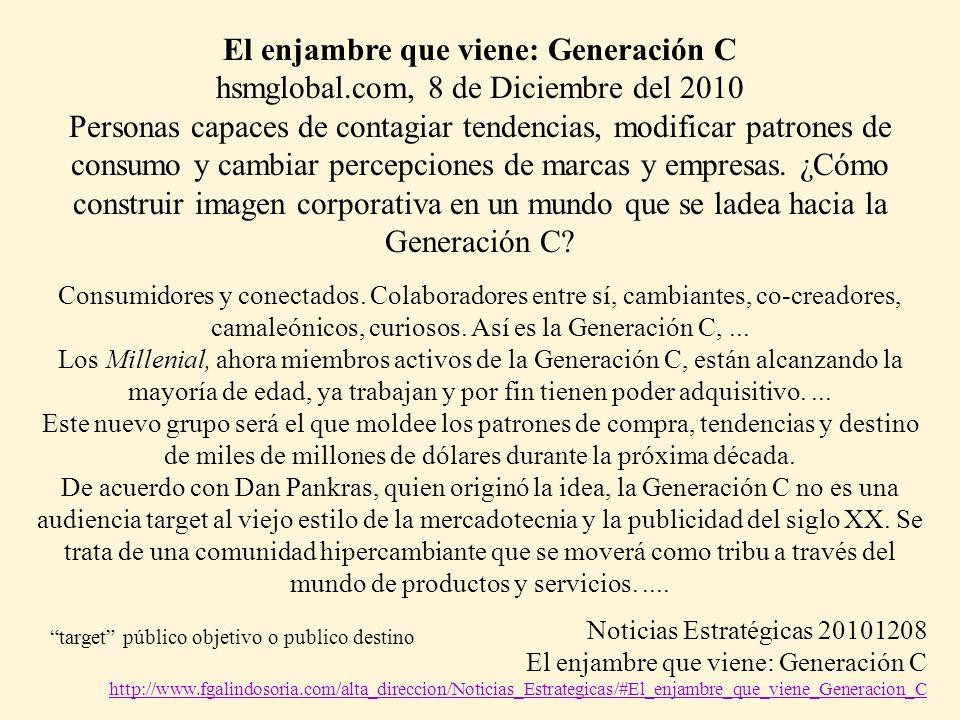 El enjambre que viene: Generación C