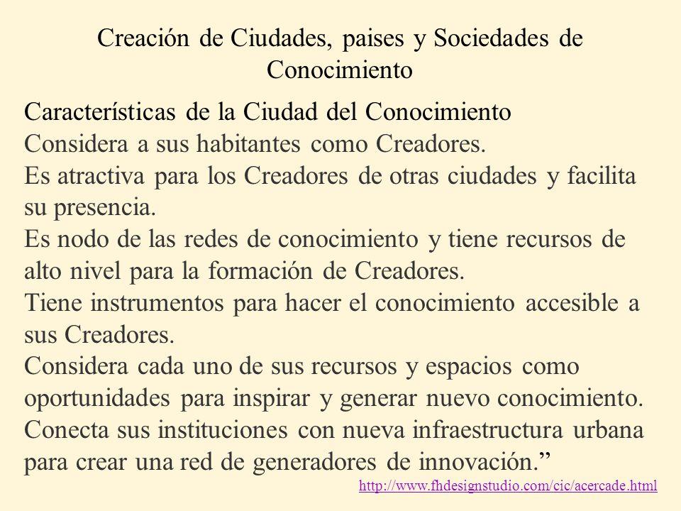 Creación de Ciudades, paises y Sociedades de Conocimiento