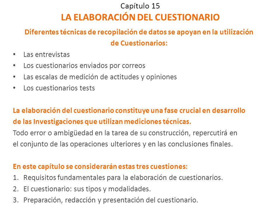 Capítulo 15 LA ELABORACIÓN DEL CUESTIONARIO
