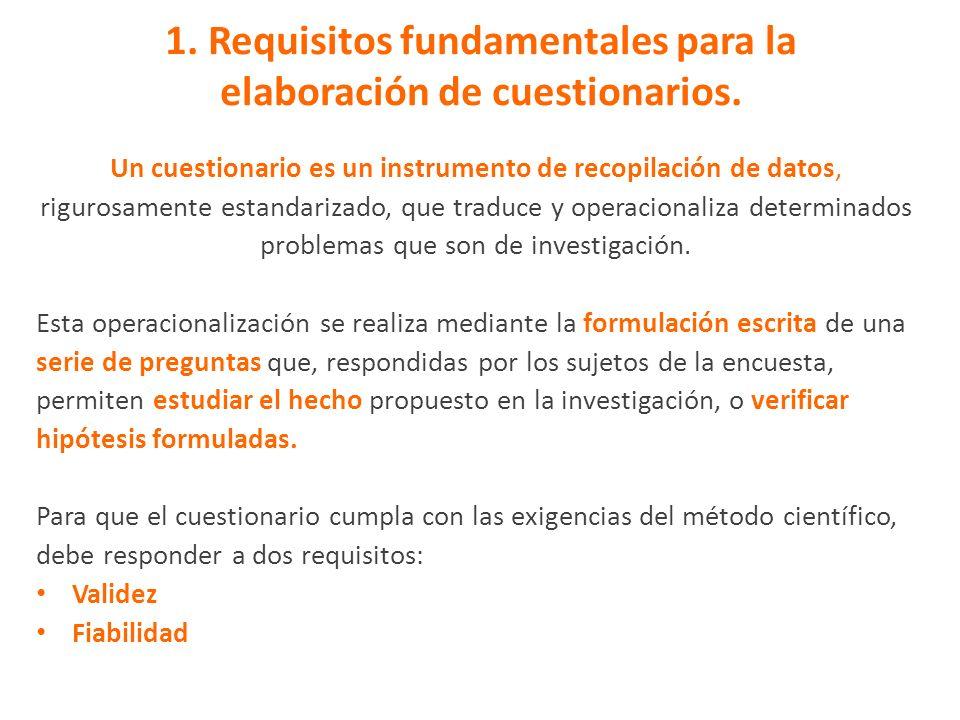 1. Requisitos fundamentales para la elaboración de cuestionarios.