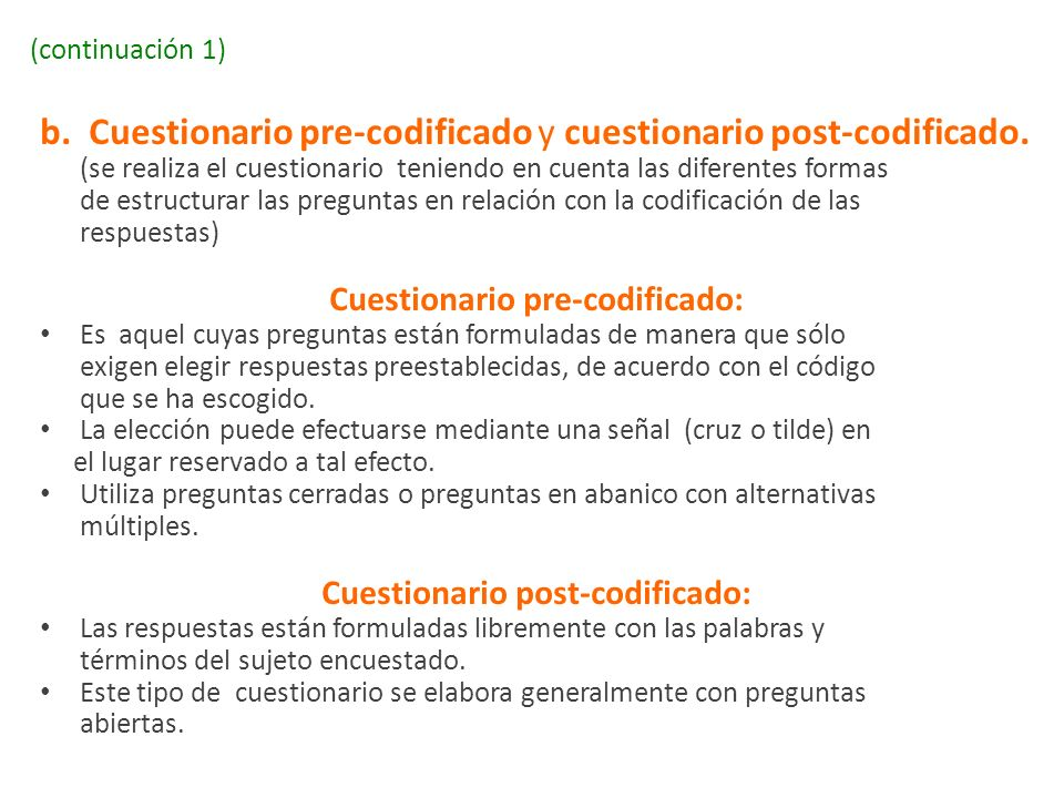 Cuestionario pre-codificado: Cuestionario post-codificado: