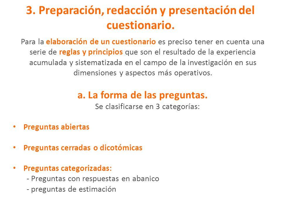 3. Preparación, redacción y presentación del cuestionario.