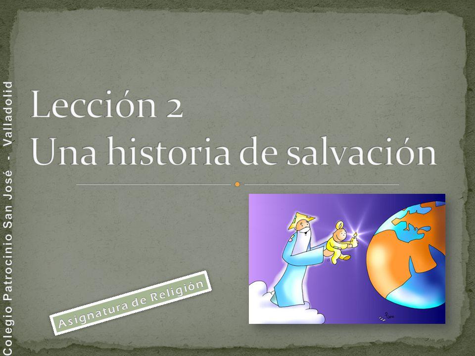 Lección 2 Una historia de salvación