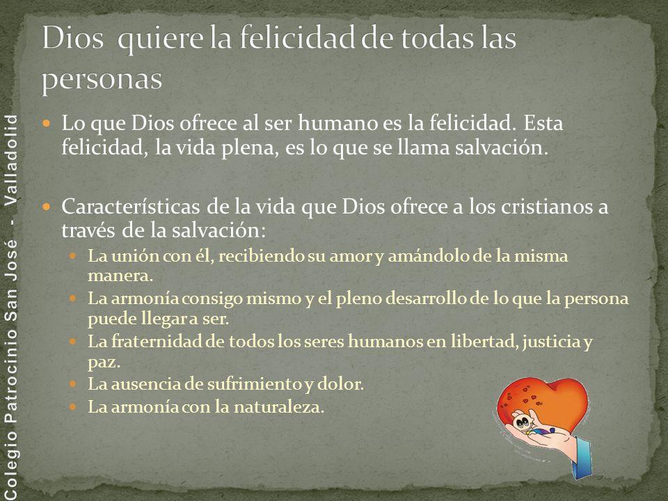 Dios quiere la felicidad de todas las personas
