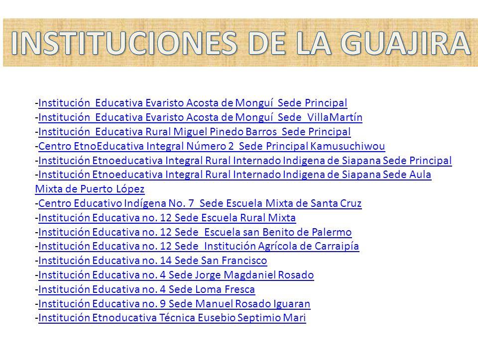INSTITUCIONES DE LA GUAJIRA